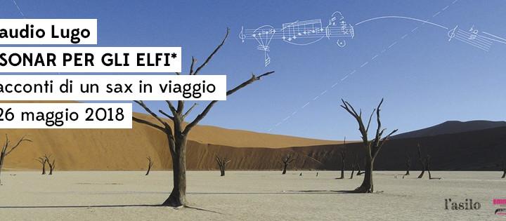 Claudio Lugo in concerto   Sonar per gli elfi*