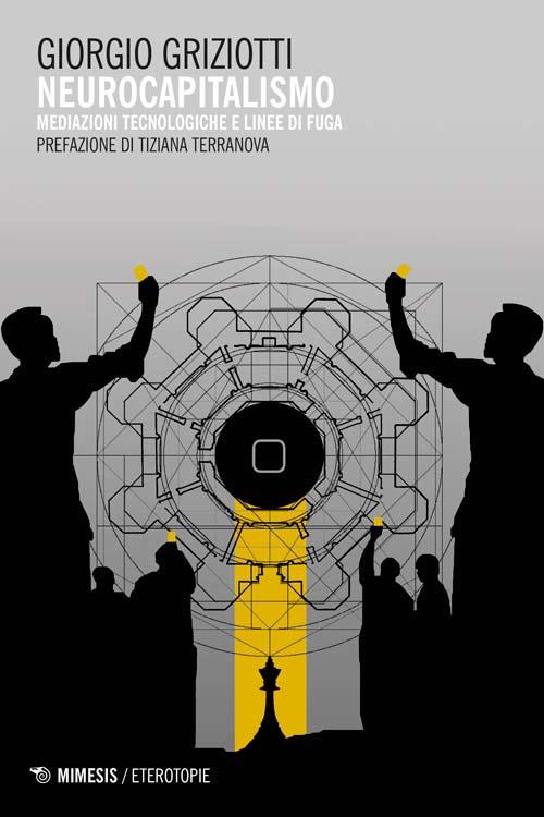 copertina_Neurocapitalismo_Griziotti@Ponte_Ghisolfa_04-05-2016